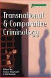 Transnational and Comparative Criminology, , 1904385052