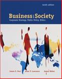 Business and Society : Corporate Strategy, Public Policy, Ethics, Post, James E. and Lawrence, Anne T., 0072445068