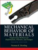 Mechanical Behavior of Materials, Dowling, Norman E., 0131395068