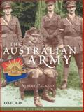 The Australian Army : A History of Its Organisation 1901-2001, Palazzo, Albert, 0195515064