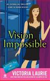 Vision Impossible, Victoria Laurie, 0451235061