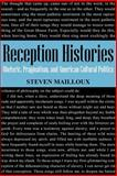 Reception Histories, Steven Mailloux, 0801485061