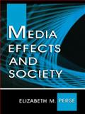 Media Effects and Society 9780805825060