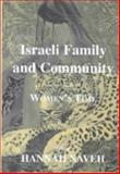 Israeli Family and Community : Women's Time, Naveh, Hannah, 0853035067