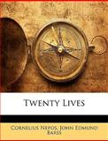 Twenty Lives, Cornelius Nepos and John Edmund Barss, 1146695063