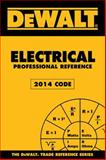 DEWALT Electrical Professional Reference, 2014 Edition, Rosenberg, Paul, 1305395069