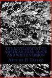 The Development of American Film, Arthur H. Tafero, 1492345067