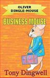 Business Mouse, Tony Dingwell, 1500325066