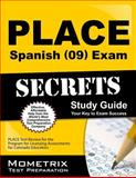 Place Spanish (09) Exam Secrets Study Guide : PLACE Test Review for the Program for Licensing Assessments for Colorado Educators, PLACE Exam Secrets Test Prep Team, 1630945064