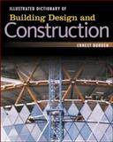 Illustrated Dictionary of Building Design and Construction, Burden, Ernest E., 0071445064