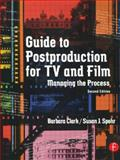 Guide to Postproduction for TV and Film 9780240805061