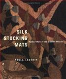 Silk Stocking Mats : Hooked Mats of the Grenfell Mission, Laverty, Paula, 0773525068