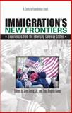Immigration's New Frontiers : Experiences from the Emerging Gateway States, , 0870785060