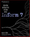 Creating Interactive Fiction with Inform 7 1st Edition
