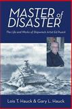 Master of Disaster, Lois T. Hauck and Gary L Hauck, 1475985061