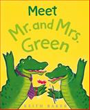 Meet Mr. and Mrs. Green, Keith Baker, 0152165061