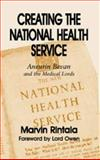 Creating the National Health Service, Marvin Rintala, 0714655066