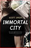 Immortal City, Scott Speer, 1595145060