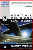 Don't All Religions Lead to God?, Garry D. Poole and Garry Poole, 0310245060