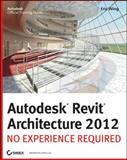 Autodesk Revit Architecture 2012 1st Edition
