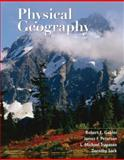 Physical Geography, Gabler, Robert E. and Petersen, James F., 0495555061