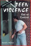 Teen Violence, David E. Newton, 0894905066