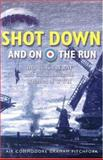Shot down and on the Run, Graham Pitchfork, 190561506X