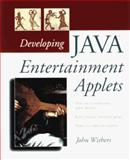 Developing Java Entertainment Applets, John Withers, 0471165069