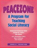 Peacezone-Grades 4-5 : A Program for Teaching Social Literacy: Teacher's Guide, Prothrow-Stith, Deborah and Chery, Joseph M., 0878225064