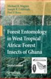 Forest Entomology in West Tropical Africa, Wagner, Michael R., 140206506X
