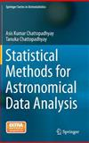 Statistical Methods for Astronomical Data Analysis, Chattopadhyay, Asis Kumar and Chattopadhyay, Tanuka, 1493915061