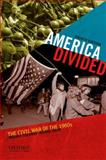 America Divided : The Civil War of the 1960s, Isserman, Maurice and Kazin, Michael, 0199765065