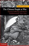 The Chinese People at War : Human Suffering and Social Transformation, 1937-1945, Lary, Diana, 0521195063