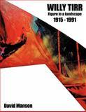 Willy Tirr (1915 - 1991), David Manson, 1452005060