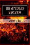 The September Massacres, Armand St. Just, 149284506X