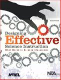 Designing Effective Science Instruction : What Works in Science Classrooms, Tweed, Anne, 1935155067