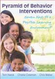 Pyramid of Behavior Interventions 9781936765065