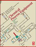 Chemical Process Equipment : Selection and Design, Couper, James R. and Penney, W. Roy, 0123725062