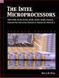 The INTEL Microprocessors 8086/8088, 80186/80188, 80286, 80386, 80486, Pentium, Prentium Pro Processor, Pentium II, Pentium III, Pentium4 9780131195066