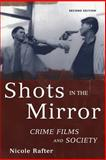 Shots in the Mirror, Nicole Rafter, 0195175069