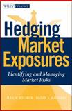 Hedging Market Exposures 1st Edition