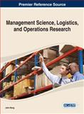 Management Science, Logistics, and Operations Research, John Wang, 1466645067