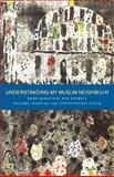 Understanding My Muslim Neighbour, Michael Nazir-Ali and Christopher Stone, 1853115061