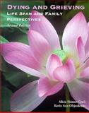 Dying and Grieving : Lifespan and Family Perspectives, Cook, Alicia S. and Oltjenbruns, Kevin Ann, 0155015060