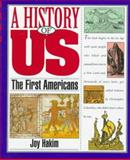 The First Americans Prehistory 1600, Joy Hakim, 0195095065