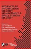 Advances in Information Security Management and Small Systems Security : IFIP TC11 WG11.1/WG11.2 Eighth Annual Working Conference on Information Security Management and Small Systems Security, September 27-28, 2001, Las Vegas, Nevada, USA, , 0792375068