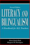 Literacy and Bilingualism : A Handbook for All Teachers, Brisk, Maria Estela and Harrington, Margaret M., 0805855068