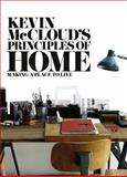 Kevin McCloud's Principles of Home, Kevin McCloud, 0007425066