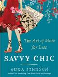 Savvy Chic, Anna Johnson, 0061715069