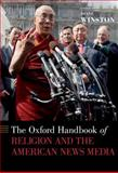 The Oxford Handbook of Religion and the American News Media, , 0195395069